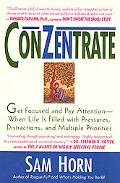 Conzentrate - Sam Horn - Hardcover - 1 ED