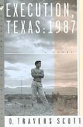 Execution, Texas: 1987 - D. Travers Scott - Paperback