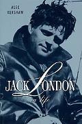 Jack London A Life