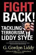 Fight Back! Tackling Terrorism Liddy Style, Library Edition