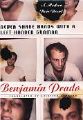 Never Shake Hands with a Left-Handed Gunman - Benjamin Prado - Hardcover