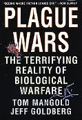Plague Wars A True Story of Biological Warfare