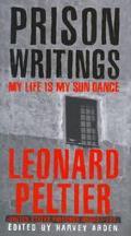 Prison Writings:my Life is My Sundance