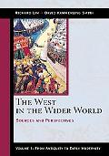 West in the Wider World Sources and Perspectives