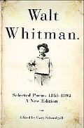 Walt Whitman Selected Poems 1855-1892