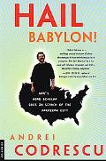 Hail Babylon! Npr's Road Scholar Goes in Search of the American City