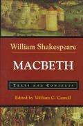 Macbeth: Texts and Contexts (Bedford Shakespeare)