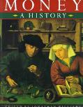 Money:a History