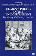 Women's Poetry in the Enlightenment The Making of a Canon, 1730-1820