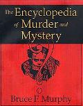 Encyclopedia of Murder and Mystery