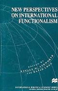 New Perspectives on International Functionalism