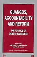 Quangos, Accountability and Reform The Politics of Quasi-Government