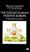 Occult in Early Modern Europe A Documentary History