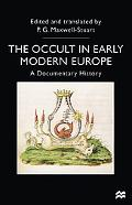Occult in Early Modern Europe: A Documentary History