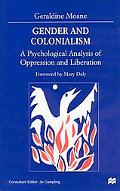 Gender and Colonialism A Psychological Analysis of Oppression and Liberation
