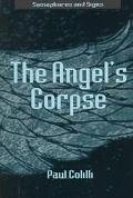 Angels Corpse - Paul Colilli
