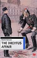 Dreyfus Affair Honour and Politics in the Belle Epoque