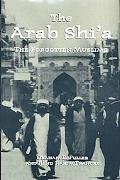 Arab Shi'A The Forgotten Muslims
