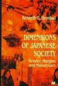 Dimensions of Japanese Society Gender, Margins and Mainstream