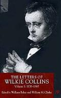 Letters of Wilkie Collins, 1838-1865