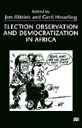 Election Observation and Democratization in Africa