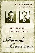French Connections Hemingway and Fitzgerald Abroad