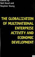 Globalization of Multinational Enterprise Activity and Economic Development