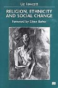 Religion, Ethnicity and Social Change