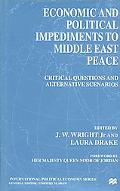 Economic and Political Impediments to Middle East Peace Critical Questions and Alternative S...