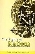 Rights of Nations Nations and Nationalism in a Changing World