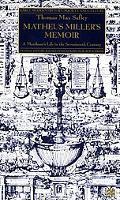 Matheus Miller's Memoir: A Merchant's Life in the Seventeenth Century