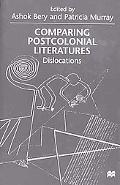 Comparing Postcolonial Literatures Dislocations