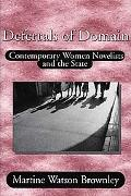 Deferrals of Domain Contemporary Women Novelists and the State