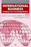 International Business: Emerging Issues and Emerging Markets (Academy of International Busin...