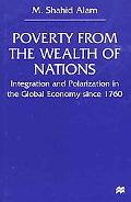 Poverty from the Wealth of Nations Integration and Polarization in the Global Economy Since ...
