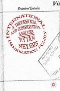 International Immigration Policy A Th3Eoretical and Comparative Analysis