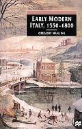 Early Modern Italy, 1550-1800 3 Seasons in European History