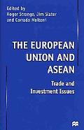 European Union and Asean Trade and Investment Issues