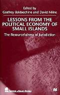 Lessons from the Political Economy of Small Islands The Resourcefulness of Jurisdiction
