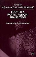 Equality, Participation, Transition: Essays in Honor of Branko Horvat