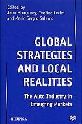 Global Strategies and Local Realities The Auto Industry in Emerging Markets