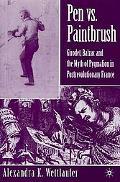 Pen Vs. Paintbrush Girodet, Balzac and the Myth of Pygmalion in Postrevolutionary France