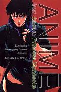 Anime From Akira to Princess Mononoke  Experiencing Contemporary Japanese Animation
