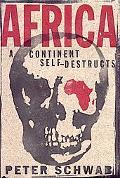 Africa A Continent Self-Destructs