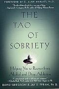 Tao of Sobriety Helping You to Recover from Alcohol and Drug Addiction