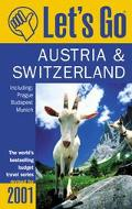 Let's Go 2001: Austria & Switzerland: Including Prague, Budapest, and Munich