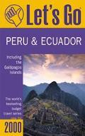 Let's Go 2000 Peru & Ecuador