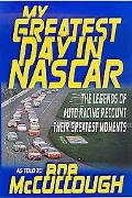 My Greatest Day in NASCAR