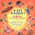 Eat! Enjoy! The 101 Best Jewish Recipes in America