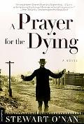 Prayer for the Dying A Novel